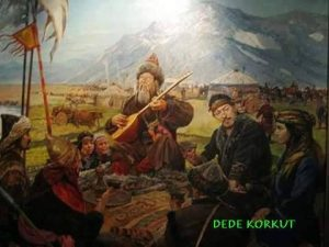 Blog 38 11082016 the dawn of turkish literature the book of dede the most famous book to arise out of this epic tradition is the book of dede korkut kitab i dede korkut just as homers iliad and the odyssey are to fandeluxe Image collections