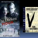 Blog 68 01/09/2018 A LITERARY WORLD: WWII The Darkest Hour. An Interview with John R. McKay