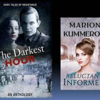 Blog 72 22/10/2018 A LITERARY WORLD: WWII The Darkest Hour. An Interview with Marion Kummerow